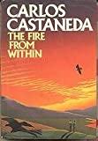 The Fire from Within, Carlos Castañeda, 0671492055