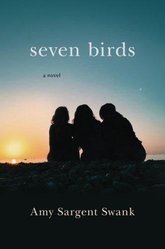 Seven Birds: a novel