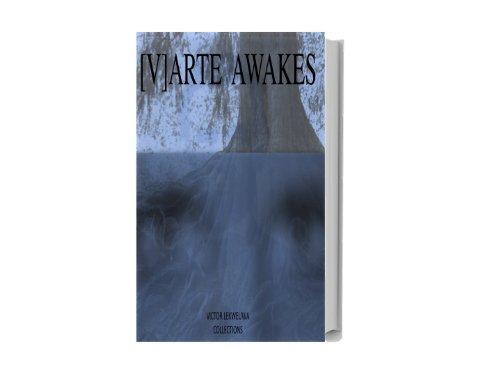 [V]ARTE AWAKES