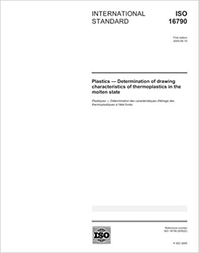 ISO 16790:2005, Plastics - Determination of drawing characteristics of thermoplastics in the molten state