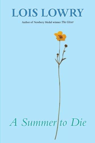 """""""A Summer to Die"""" av Lois Lowry"""