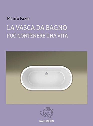 Vasca Da Bagno Italiano.La Vasca Da Bagno Sottotitolo Puo Contenere Una Vita Italian