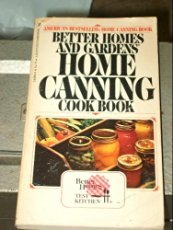 Better and Gardens Home Canning Cook Book