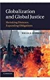Globalization and Global Justice : Shrinking Distance, Expanding Obligations, Hassoun, Nicole, 1107424925