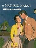 A Man for Marcy, Rosamond Du Jardin, 1930009763