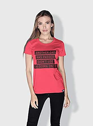 Creo Didnt Use Algebra Once Funny T-Shirts For Women - S, Pink