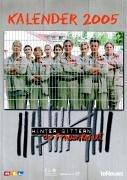 Hinter Gittern - RTL 2006: A3 Kalender