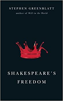 Book Shakespeare's Freedom (The Rice University Campbell Lectures)