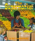 The Supermarket, Gail Saunders-Smith, 1560657766