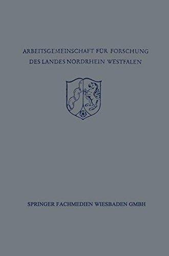 Festschrift der Arbeitsgemeinschaft fr Forschung des Landes Nordrhein-Westfalen zu Ehren des Herrn Ministerprsidenten Karl Arnold (German Edition)