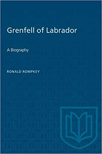 A Biography Grenfell of Labrador