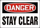 Accuform MEQM078VP Safety Sign, Danger - Stay Clear, 10'' x 14'', Plastic