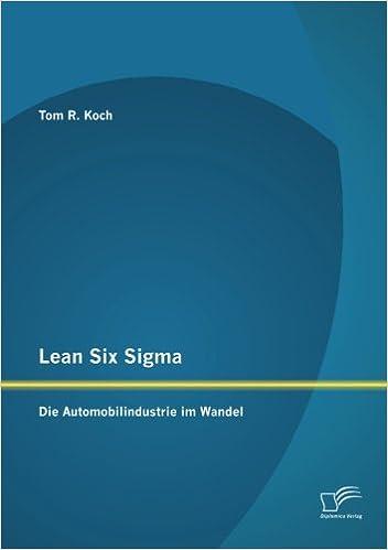 Lean Six Sigma: Die Automobilindustrie im Wandel