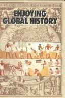 Enjoying Global History by Abraham, Henry, Pfeffer, Irwin [Amsco School Pubns Inc,2006] [Paperback]