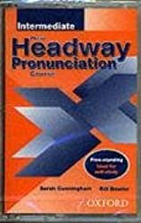 New Headway Pronunciation Course: Intermediate level (New Headway English Course)