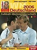 Fussball-Weltmeisterschaft Deutschland 2006