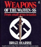 Weapons of the Waffen SS, Bruce Quarrie, 1852600489