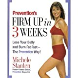Prevention's Firm Up In 3 Weeks: Firm Up In 3 Weeks