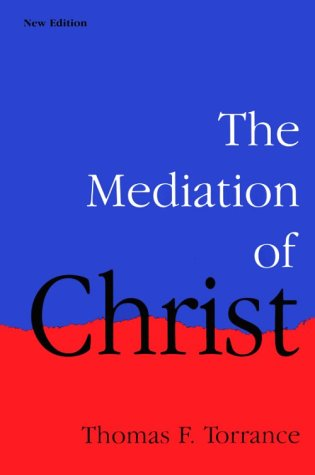 The Mediation of Christ