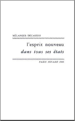 Livres L'esprit nouveau dans tous ses états : En hommage à Michel Décaudin epub, pdf