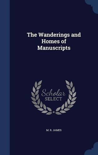 Download The Wanderings and Homes of Manuscripts ebook
