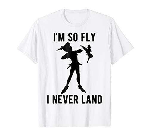 Disney Peter Pan Tinker Bell I'm So Fly I Never Land T-Shirt