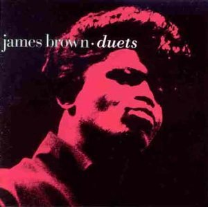 James Brown - Duets - Zortam Music