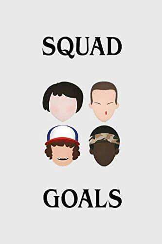 Book cover from Squad Goals: Stranger things gadget, 100 lined pages by MovieNotebooks
