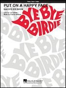 Put on a Happy Face (from Bye Bye Birdie) -