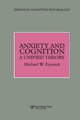Anxiety and Cognition: A Unified Theory