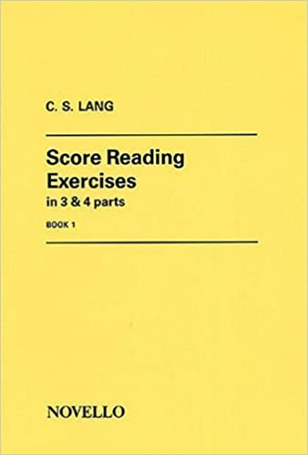 In Three and Four Parts in G and F Clefs Score Reading Exercises Book I