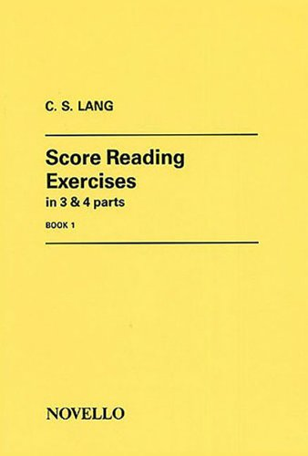 SCORE READING EXERCISES IN 3 AND 4 PARTS BOOK 1 G AND F CLEFS SAB