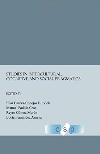 Download Studies in Intercultural, Cognitive and Social Pragmatics pdf