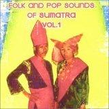 Folk and Pop Sounds of Sumatra Vol. 1