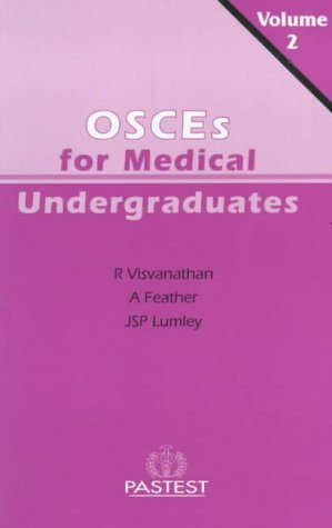 Undergraduate OSCEs: v. 2 (Books for Medical Students) A. Feather