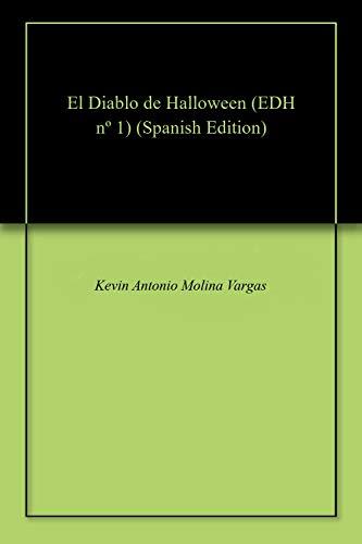 El Diablo de Halloween (EDH nº 1) (Spanish Edition) -
