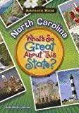 North Carolina: What's So Great about This State?, Kate Boehm Jerome, 1589730178
