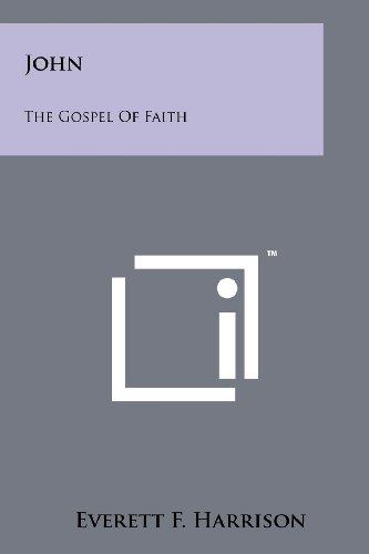John: The Gospel Of Faith