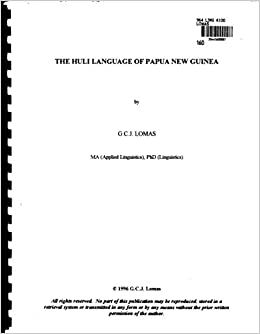 The Huli Language of Papua New Guinea: G  C  J  Lomas
