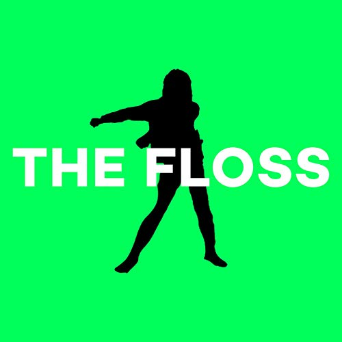 The Floss (feat. The Backpack Kid)