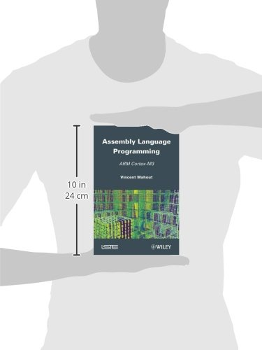 Assembly Language Programming: ARM Cortex-M3 by Wiley-ISTE