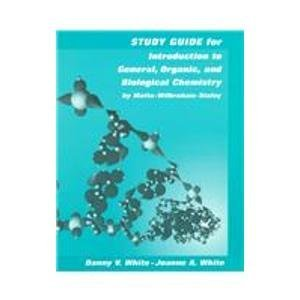 Study Guide for Introduction to General Organic and Biological Chemistry