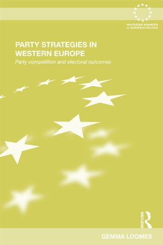 Download Party Strategies in Western Europe: Party Competition and Electoral Outcomes (Routledge Advances in European Politics) Pdf