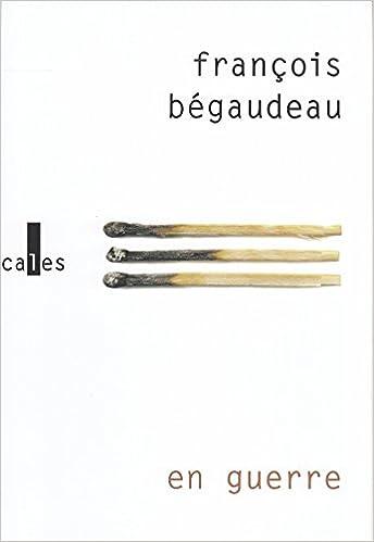 François Bégaudeau - En guerre