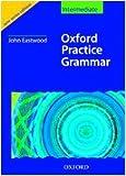Oxford Practice Grammar, Glynnis Chantrell, 0194309134
