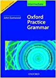 Oxford Practice Grammar, Intermediate, with answers, w. CD-ROM (Grammar Lessons)
