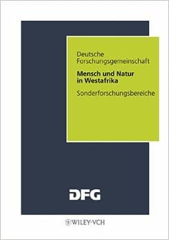 Mensch Und Natur in Westafrika (Sonderforschungsberiche der Deutschen Forschung)