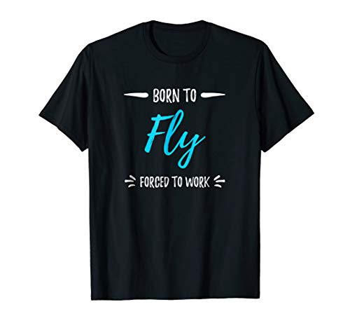 - Born To Fly T-Shirt Funny Pilots Gift Shirt
