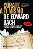 img - for CURATE A TI MISMO, DE EDWARD BACH (Spanish Edition) book / textbook / text book