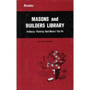 MASONS AND BUILDERS LIBRARY VOLUME II (Bricklaying, Plastering, Rock Masonry, Clay Tile) by Theodore Audel & Co